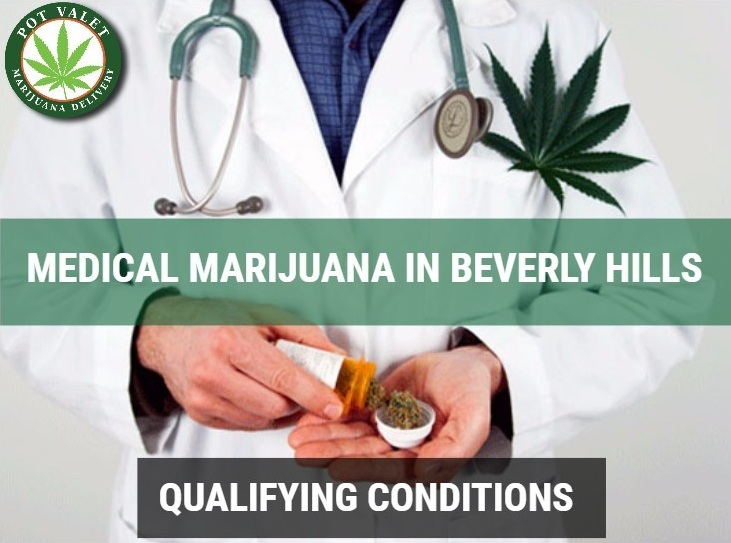 Medical Conditions Qualifying For Marijuana in Beverly Hills