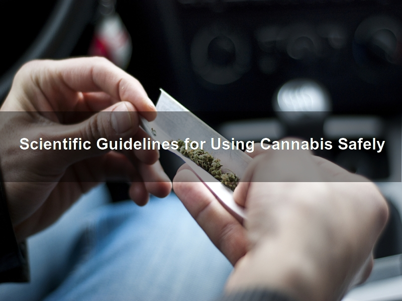 Using Cannabis Safely